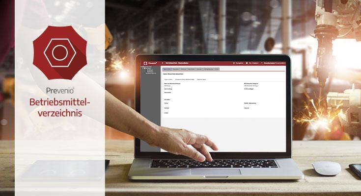 Betriebsmittelverzeichnis und Betriebsanweisungen mit Prevenio® Software